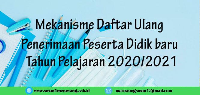 Tata Cara Pendaftaran Ulang Peserta Didik Baru SMA Negeri 1 Merawang Tahun Pelajaran 2020/2021